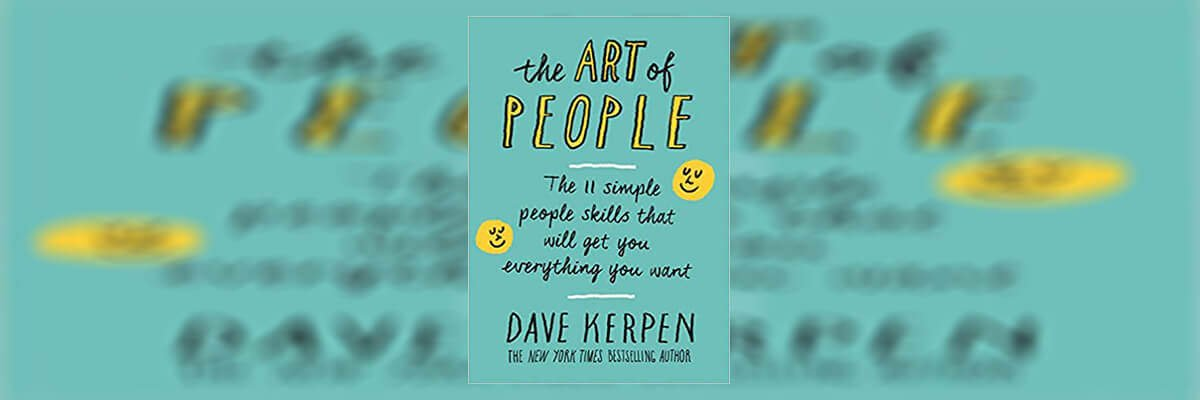 The Art of People Book Summary