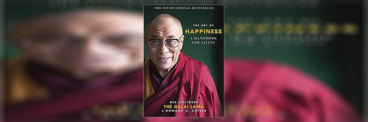The Art of Happiness- A Handbook for Living Summary by Dalai Lama