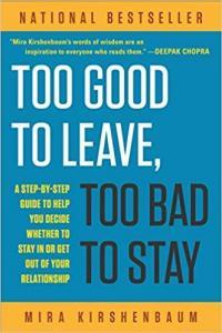 Too Good to Leave, Too Bad to Stay (Book Summary / Review)