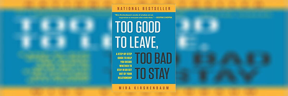 Too Good to Leave, Too Bad to Stay Summary - Review