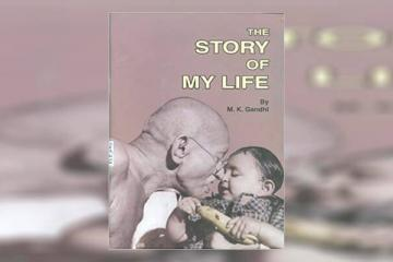 The Story of My Life: M.K. Gandhi Summary